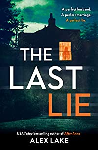 The Last Lie: by Alex Lake ebook deal