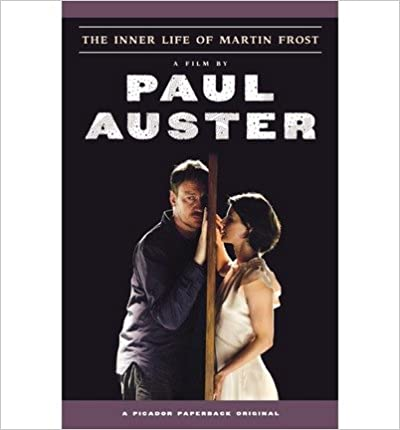 The Inner Life of Martin Frost [ THE INNER LIFE OF MARTIN FROST ] by Auster, Paul (Author ) on May-15-2007 Paperback
