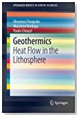 Geothermics: Heat Flow in the Lithosphere (SpringerBriefs in Earth Sciences)