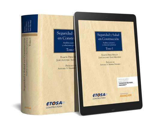 Seguridad y salud en construcción (2 Tomos) (Papel + e-book): Análisis normativo y soluciones prácticas (Monografía) por Pérez Merlos, Ramón,Sanz Miguélez, José Antonio