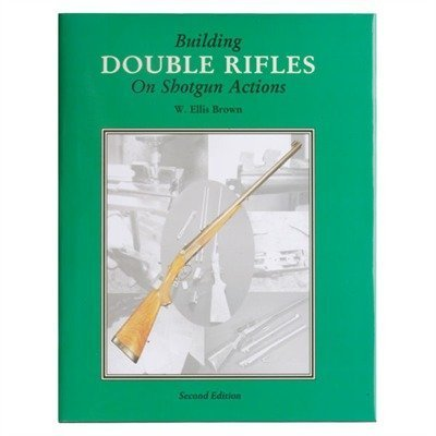 Building Double Rifles On Shotgun Actions ()