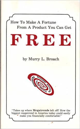 How to Make a Fortune From a Product You Can Get Free