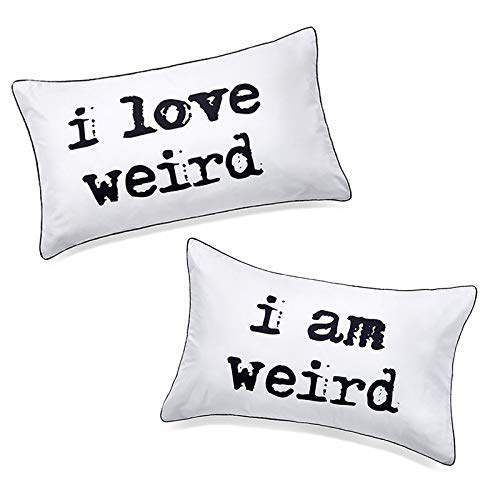 DasyFly I Love Weird and I am Weird Couples Pillowcase,Romantic Gifts for Her for Christmas Valentines Day Wedding Engagement 2 Year Anniversary,Unique His and Hers Couple Gifts for Him and Her (Gifts Her Christmas For Romantic)