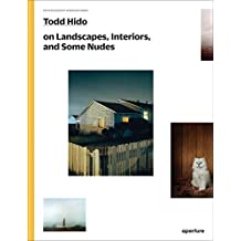 Todd Hido on Landscapes, Interiors, and the Nude: The Photography Workshop Series