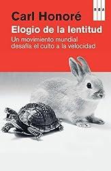 Elogio de la lentitud (DIVULGACIÓN) (Spanish Edition)