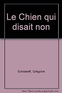 """Afficher """"Le Chien qui disait non"""""""