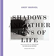 Andy Warhol: Shadows and Other Signs of Life: Anniversary Notes for Andy Warhol