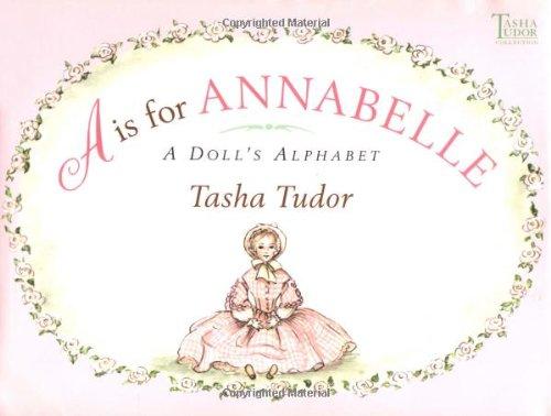 A Is for Annabelle: A Doll's Alphabet ()