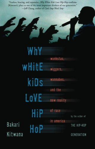 Hip Hop Italian (Why White Kids Love Hip Hop: Wankstas, Wiggers, Wannabes, and the New Reality of Race in America)