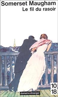Le fil du rasoir, Maugham, Sommerset