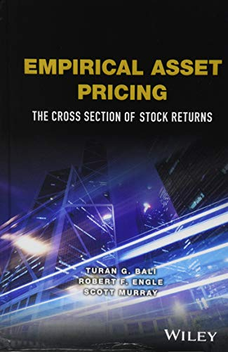 Empirical Asset Pricing: The Cross Section of Stock Returns (Wiley Series in Probability and ()