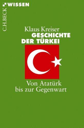 Geschichte der Türkei: Von Atatürk bis zur Gegenwart