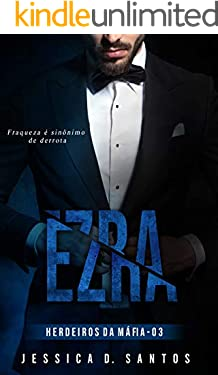 EZRA (Herdeiros da máfia Livro 3)
