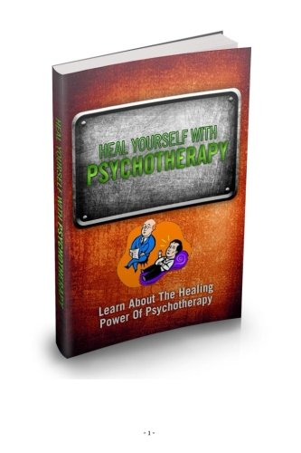 Read Online Heal Yourself With Psychotherapy pdf