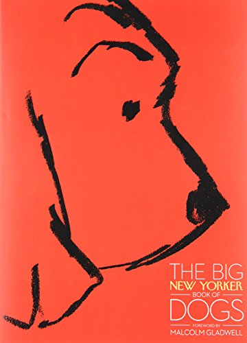 The Big New Yorker Book of Dogs by Random House