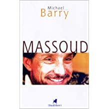 Massoud: De l'islamisme à la liberté