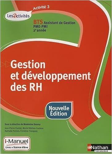 Livre Gestion et développement des ressources humaines, Activité 3, BTS assistant de Gestion PME-PMI 2e année, Les Activités : i-Manuel, Livre + licence élève pdf, epub