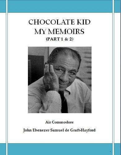 Download CHOCOLATE KID MY MEMOIRS (Part 1 & 2) Pdf