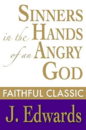 an analysis of sinners in the hands of an angry god by jonathan edwards Sinners in the hands of an angry god is a sermon written by who  what was jonathan edwards purpose of the sermon  what must sinners do to be spared god's wrath.