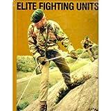Elite Fighting Units, David Eshel, 0668062061