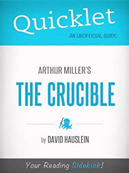 a play analysis of the crucible by arthur miller Line-by-line modern translations of every shakespeare play  welcome to the litcharts study guide on arthur miller's  and analysis of every act of the crucible.