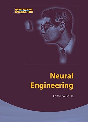 Neural Engineering (Bioelectric Engineering)