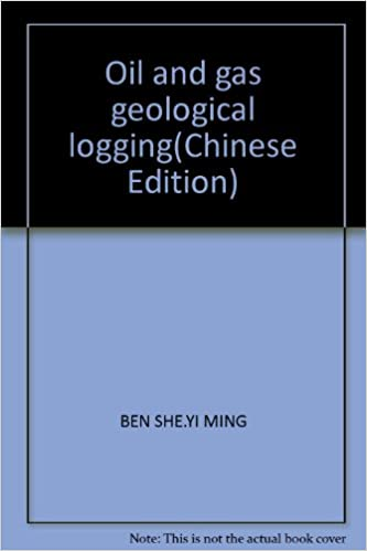 Book Oil and gas geological logging(Chinese Edition)