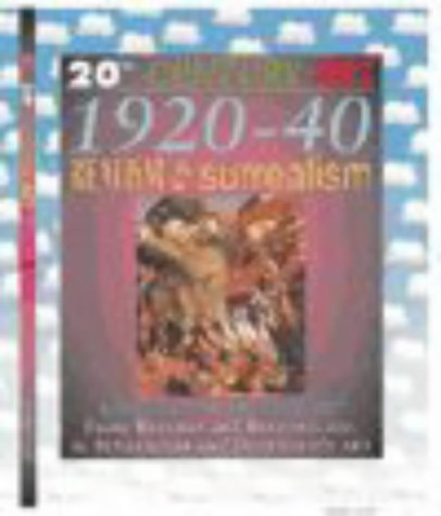 Read Online 20th Century Art: 1920-40 Realism and Surrealism (Cased) PDF