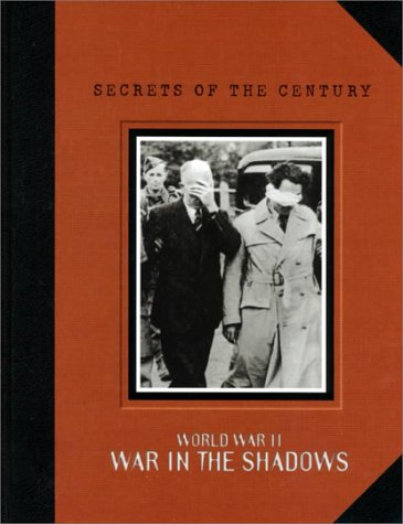 Download World War II: War in the Shadows (Secrets of the Century) pdf
