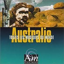 Australie: Toute Les Musiques De Monde