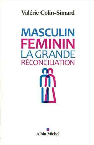 En ligne téléchargement Masculin-féminin - la grande réconciliation pdf, epub