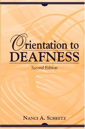 Orientation to Deafness (2nd Edition)