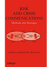 Risk and Crisis Communications: Methods and Messages