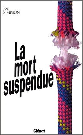 Télécharger le manuel japonais La Mort suspendue by Joe Simpson in French