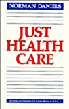 Just Health Care, Daniels, Norman, 0521236088