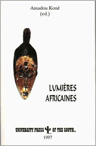 Lire un Lumieres Africaines: Nouveaux Propos Sur LA Litterature Et Le Cinema Africains pdf, epub
