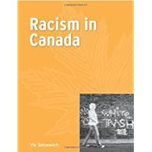 By Vic Satzewich - Racism in Canada