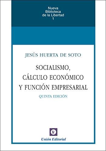 Amazon.com: Socialismo, cálculo económico y función ...