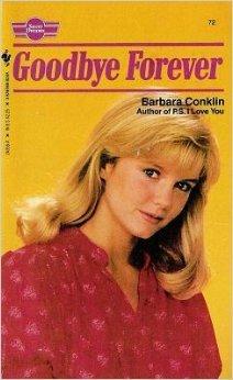 Goodbye Forever (Sweet Dreams Series #72) ()