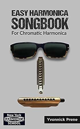 Harmonica chromatic harmonica tabs : Easy Harmonica Songbook: For Chromatic Harmonica | 70 Audio ...