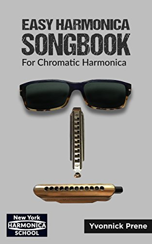Easy Harmonica Songbook: For Chromatic Harmonica | 70 Audio Examples | Lyrics and Tabs