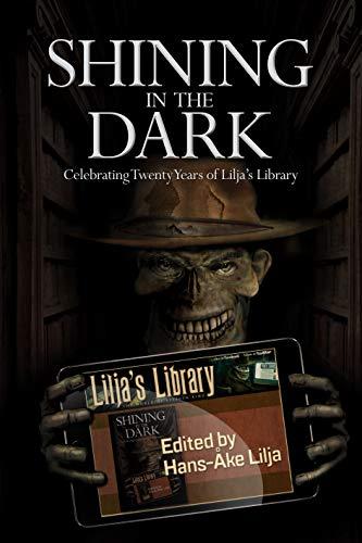 Shining in the Dark: Celebrating Twenty Years of Lilja's Library (Signed Limited Hardcover)