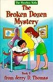 The Broken Dozen Mystery, Glen Robinson and Jerry D. Thomas, 0816313326