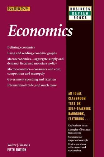 Read Online By Walter J. Wessels - Economics (5th Edition) (5.2.2012) PDF ePub fb2 book