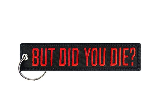 Die Gift (Moto Loot KeyChain for Motorcycles, Scooters, Cars and Gifts (But Did You Die?))