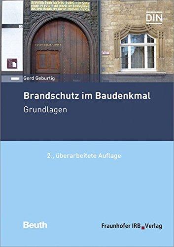 Brandschutz im Baudenkmal. Grundlagen. Taschenbuch – 14. Februar 2017 Gerd Geburtig Fraunhofer IRB Verlag 3816798608 Commercial & Industrial