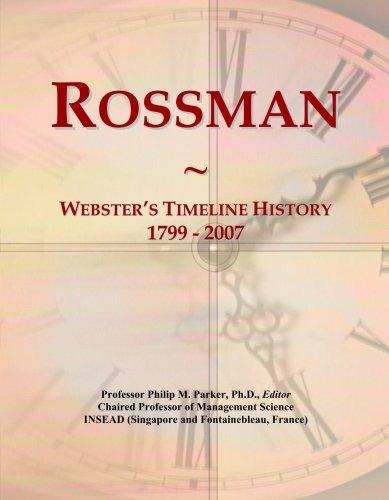 Rossman: Webster's Timeline History, 1799 - 2007