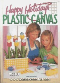 Happy Holidays in Plastic Canvas (Craft Free Patterns Plastic Canvas)