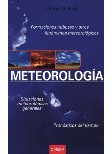 Descargar Libro Meteorologia, N/ed. GÜnter D. Roth