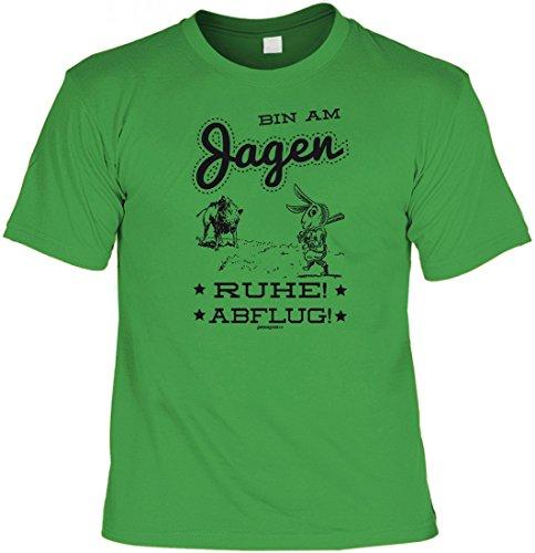 T-Shirt Funshirt - Bin am Jagen - witziges Spruchshirt als Geschenk für den Jäger und Jagdsport Fan